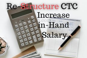 CTC re-structuring to increase in hand salary