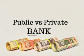 Loan from public sector or private sector bank? Evaluate costs, loan process, after sales service with re-payment, pre-payment and flexibility