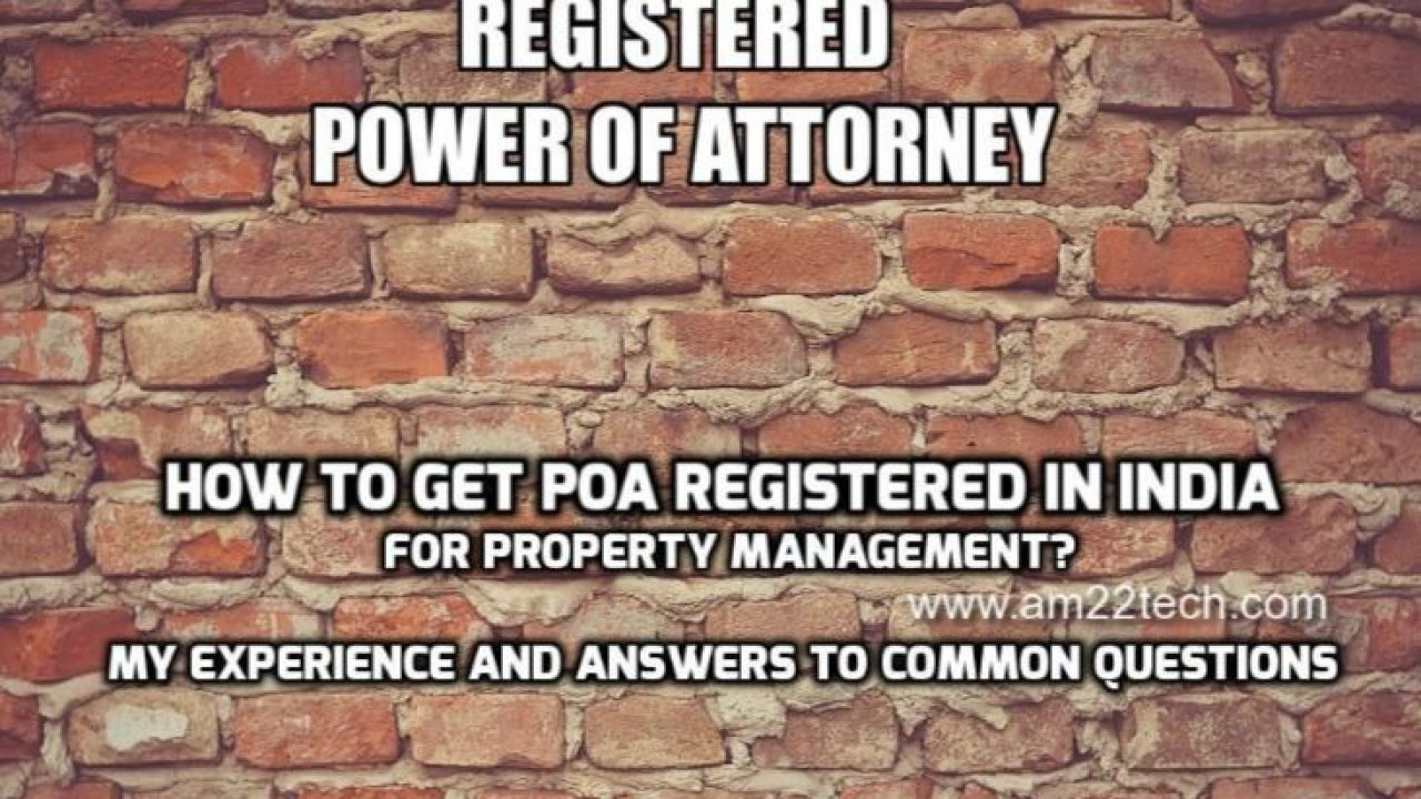 Registered Power of Attorney In India, NRI Property