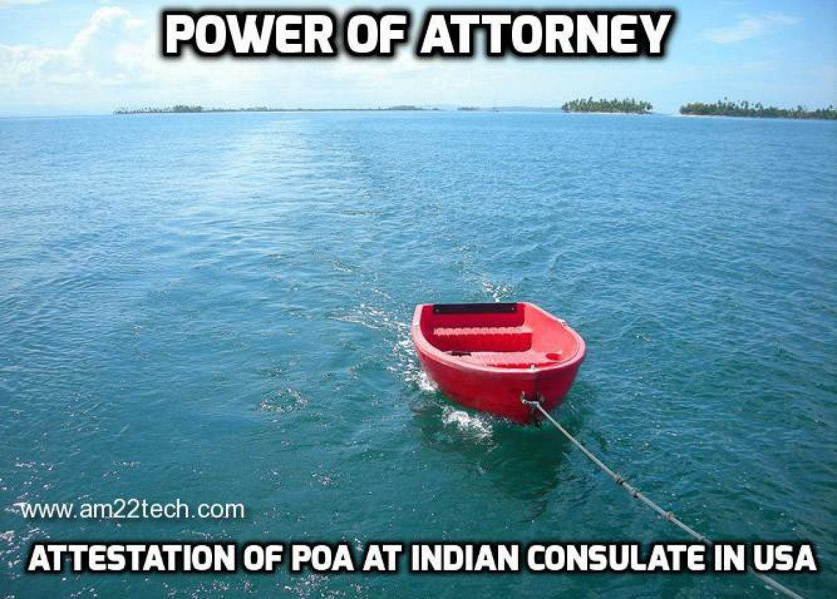 Attestation of Power of Attorney at Indian Consulate - USA ... on bill of sale ny, lease agreement form ny, notice form ny, notary public form ny, tax exempt form ny, general release form ny,