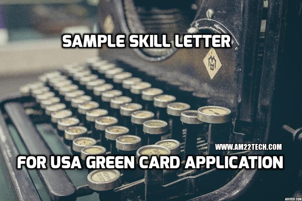 Sample Skill Letter USA for Green Card PERM Application