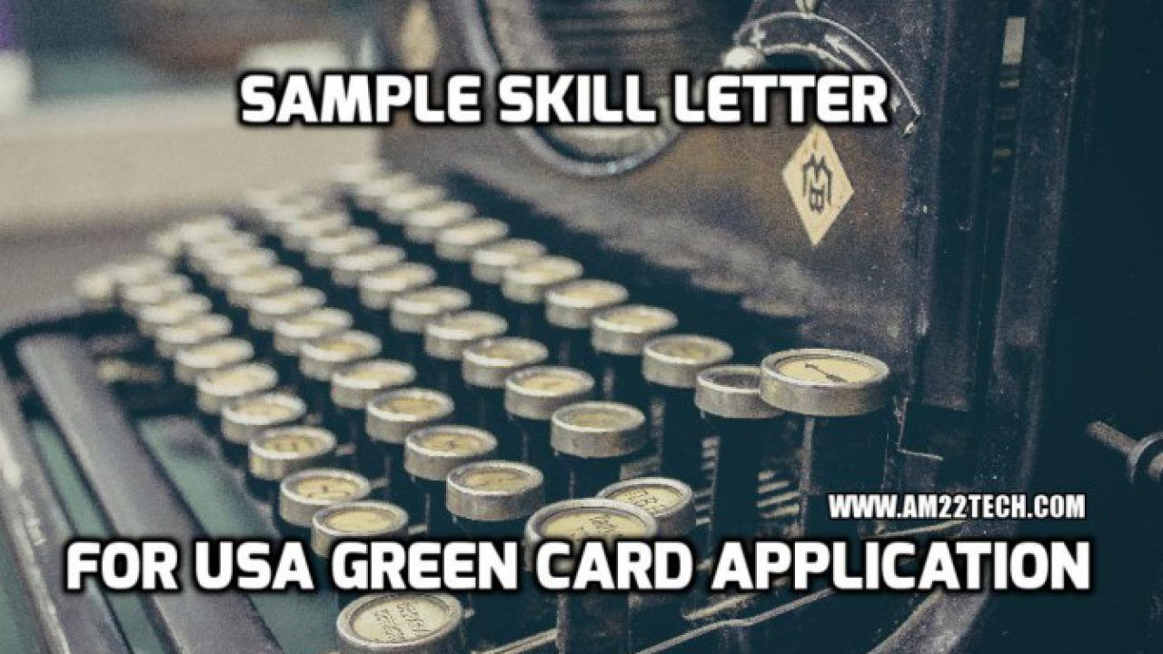 Sample Skill Letter USA for Green Card PERM Application ...