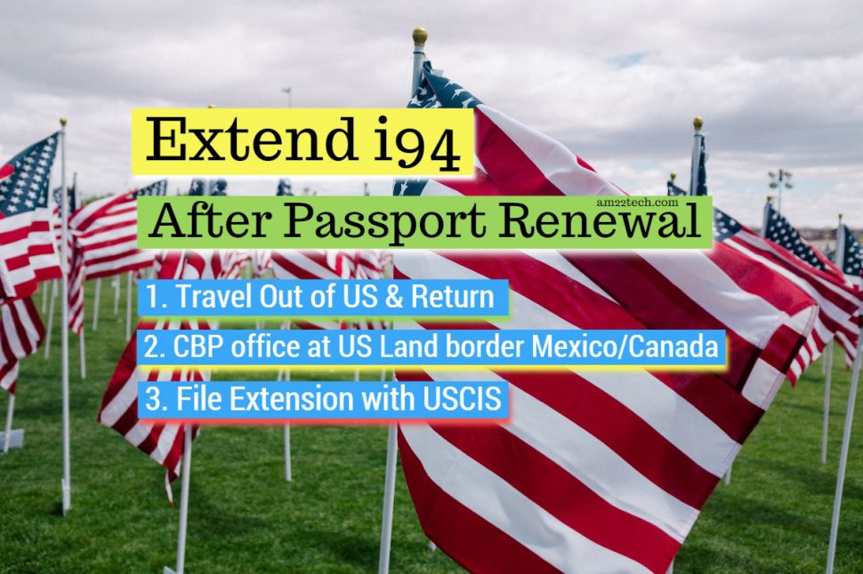 i94 Extension after Passport Renewal in USA