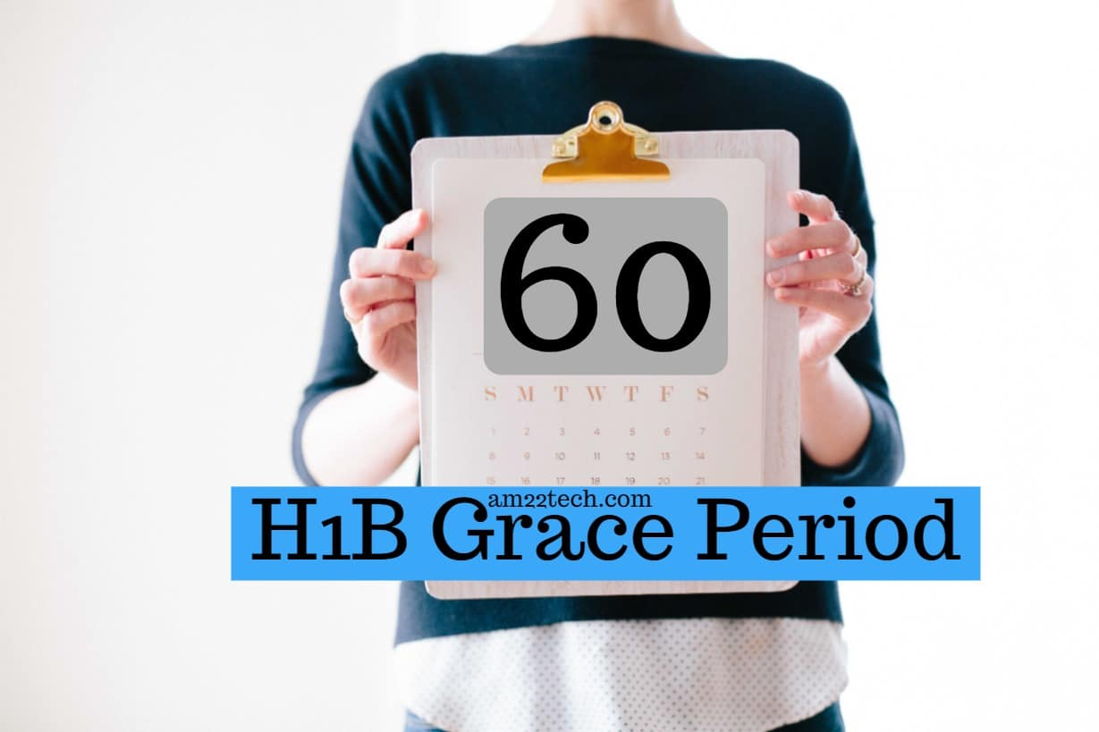 H1B 60 days Grace Period USCIS Rule, Lay Off, H4 EAD