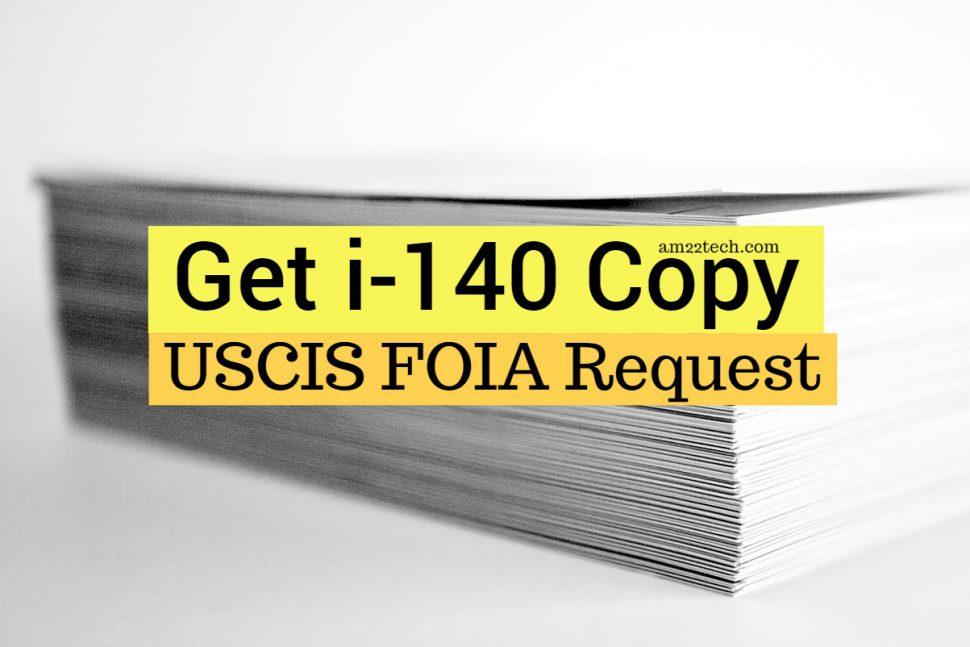 USCIS FOIA request for I-140 information
