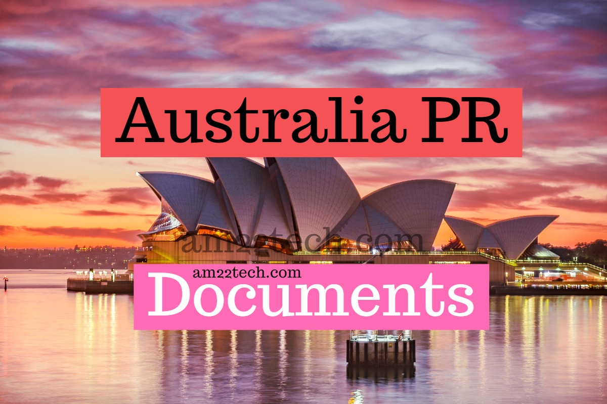Australia PR 189, 190 Visa Documents, Steps, Form 80, 1221