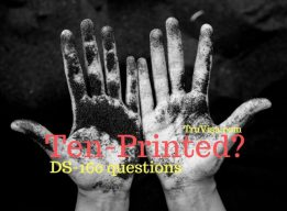 Have you been ten printed?