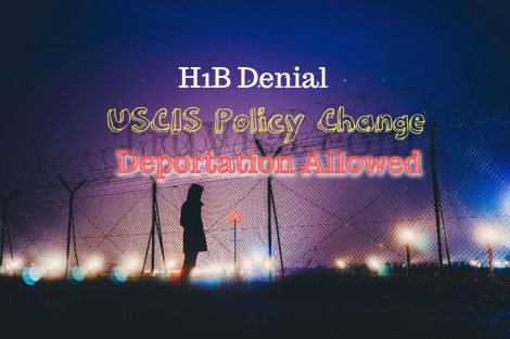 H1B denial can lead to deportation