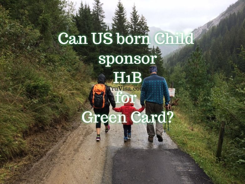Get Green card fast on H1B if US born citizen child sponsors?