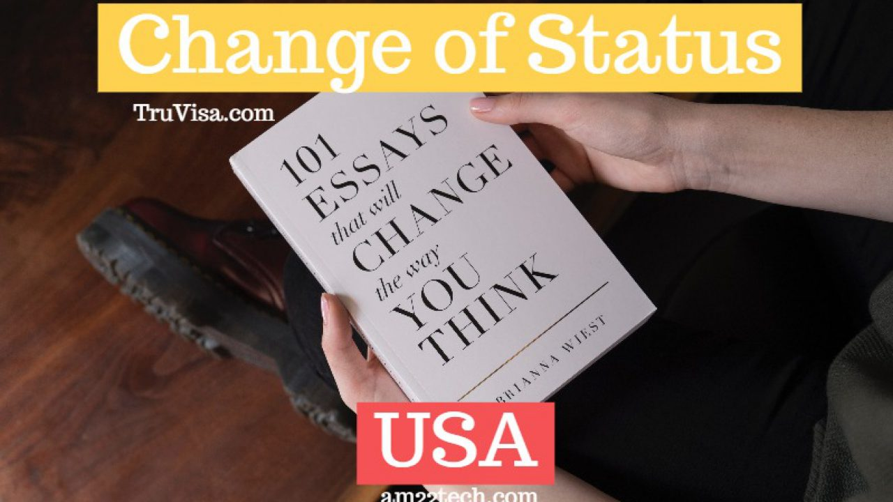 What is Change of Status in USA? What is Start date? - AM22 Tech