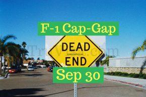 F1 Cap Gap Ends Sep 30 if H1B is pending