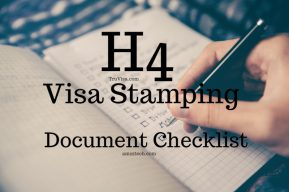 H4 Visa stamping documents checklist