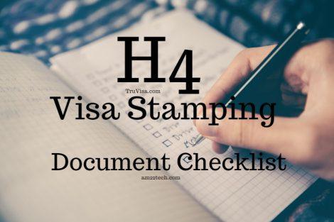 H4 Visa stamping documents checklist