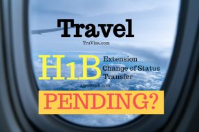 Travel while H1B is pending