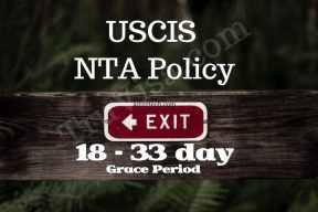 USCIS NTA policy - 18 to 33 day grace period before NTA is issued