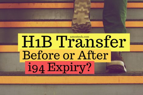 File H1B Transfer After i94 Expiry - Bridge Petition Risks - AM22 Tech