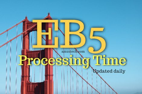 EB 5 USCIS processing time updated daily