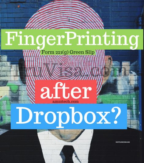 Fingerprinting after dropbox with form 221(g) green slip
