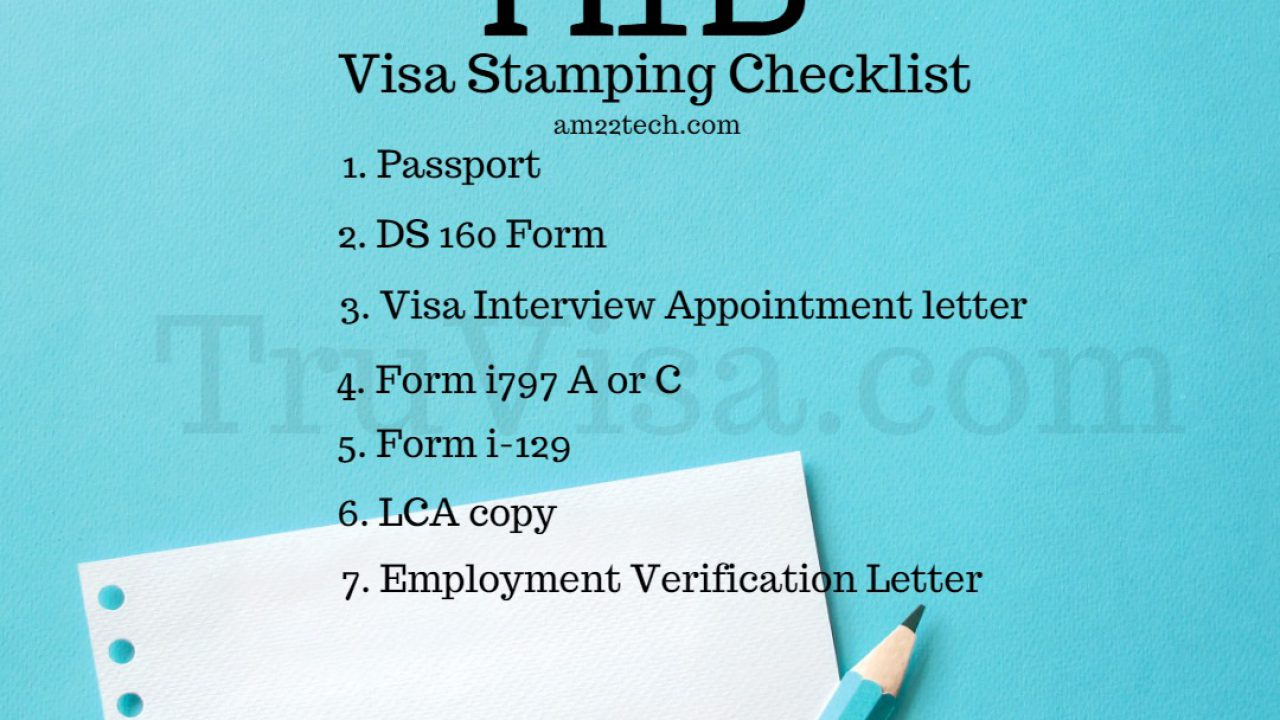 H1B Visa Stamping Documents Checklist - AM22 Tech