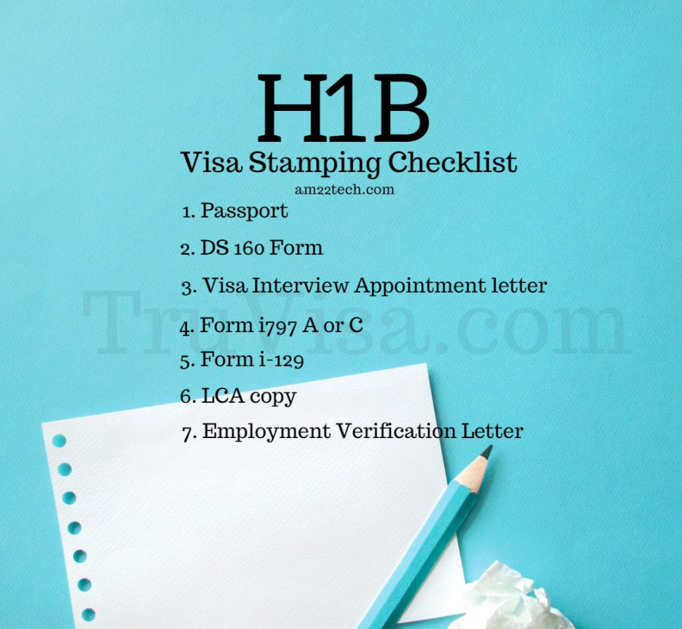 H1B visa stamping document checklist