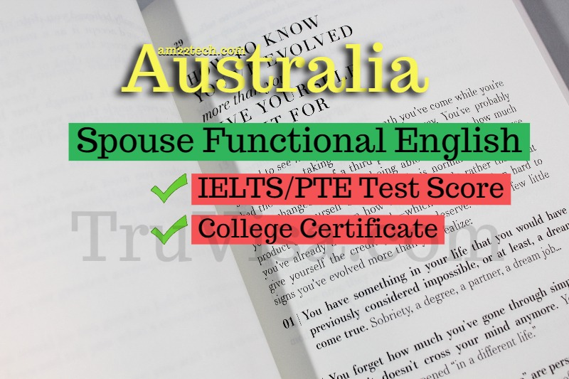 Australia PR Spouse Proof of English, PTE, IELTS Valid 12
