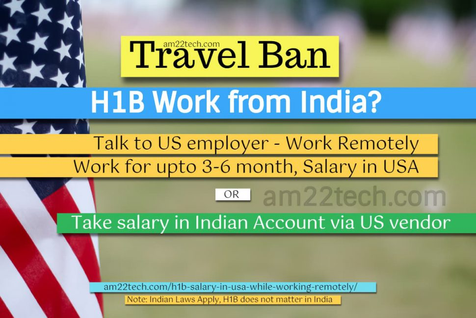 Work from India on H1b salary during travel ban