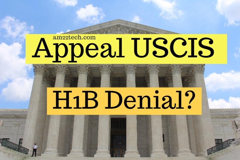 Appeal USCIS H1B Denial - Stay in US while MTR pending? - AM22 Tech