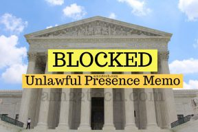 Court blocks unlawful presence memo