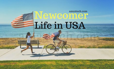Life in USA for newcomer