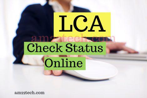 Check LCA status online on ICERT website