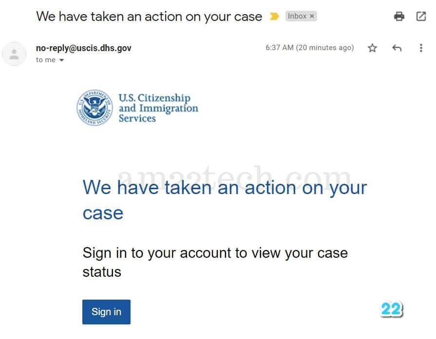 USCIS email - We have taken action on your case