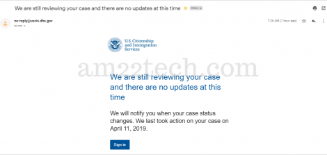 USCIS case status- We are still-reviewing your case email