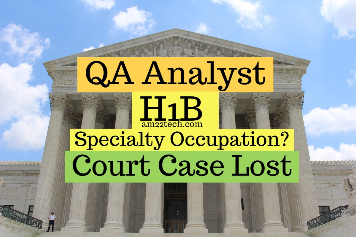 US Court Agrees with USCIS H1B Specialty Occupation Denial