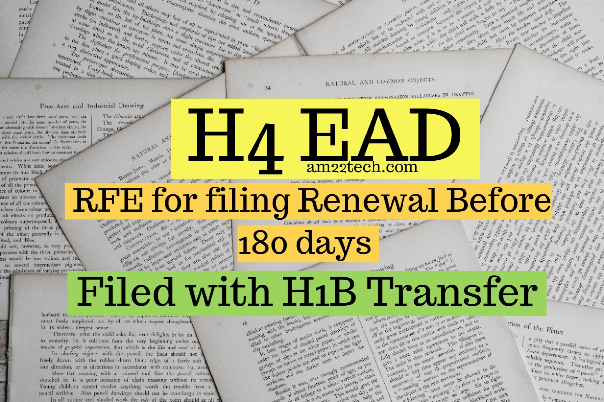 USCIS issued H4 EAD Renewal 180 day RFE when Filed with H1B