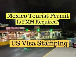 US visa stamping - is Mexico tourist permit required?