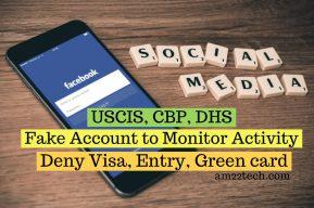 USCIS CBP can create fake social media accounts to follow you