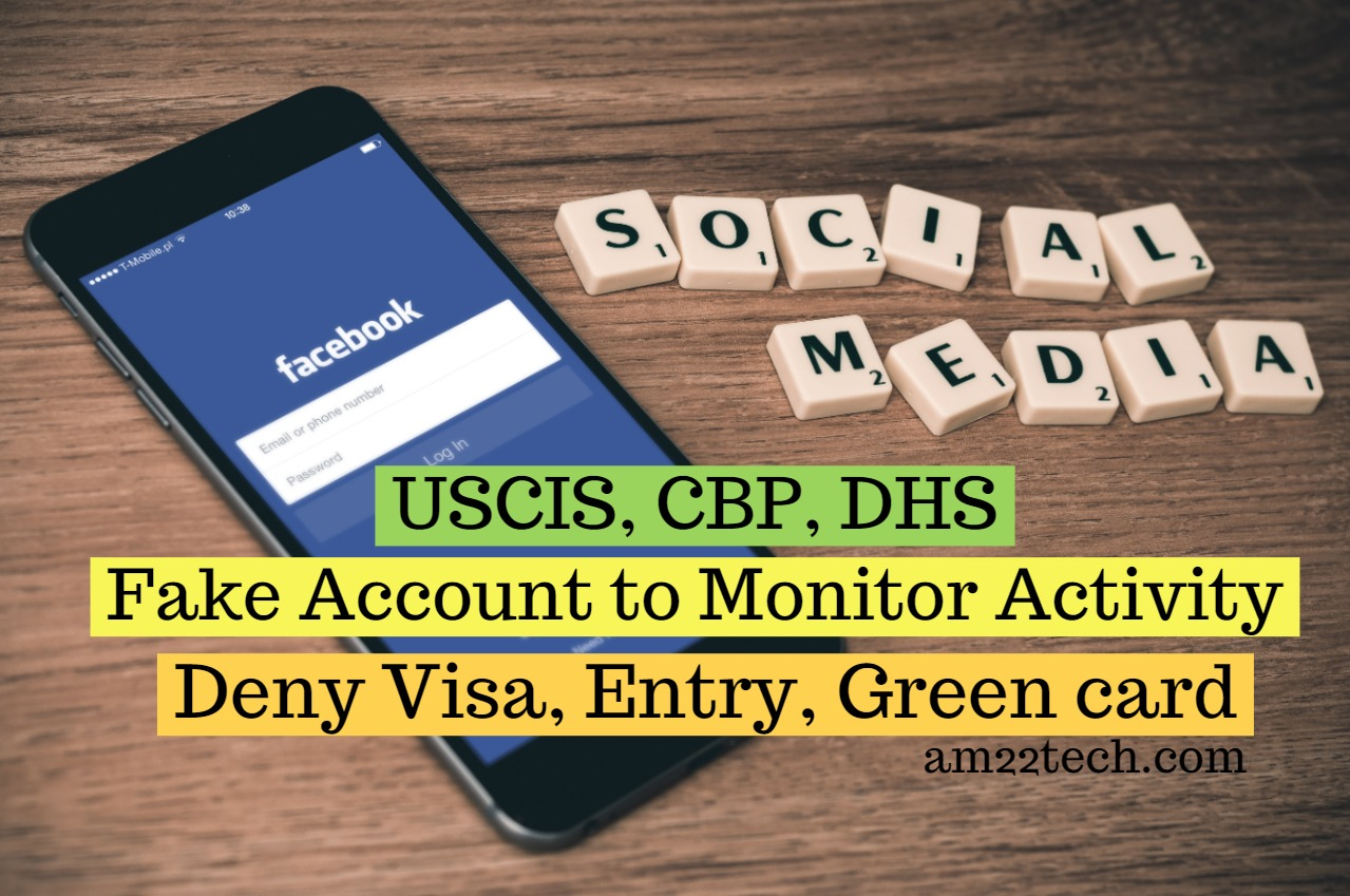 DHS Fake Social Media Account to Monitor Your Activity