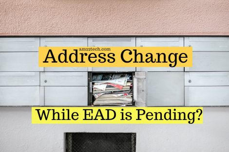 Address change while EAD is pending with USCIS