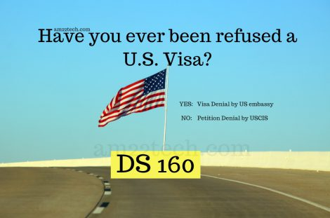 DS 160 - have you ever been refused US visa?