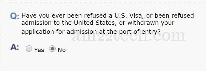 DS160 - have you ever been refused US Visa?