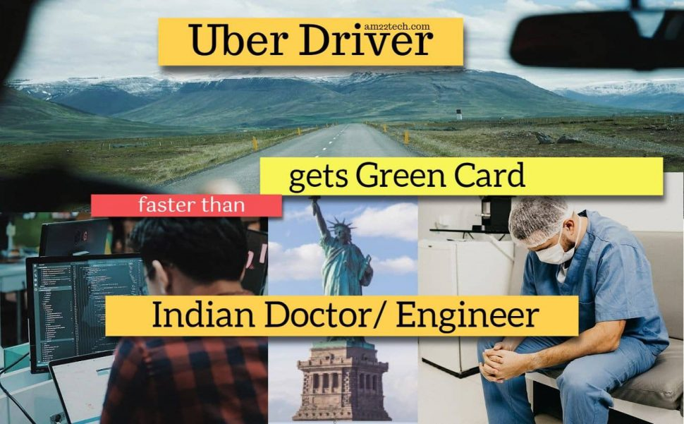 Uber driver gets green-card faster than Indian doctor