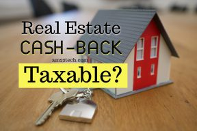 Is Real estate cash back taxable?