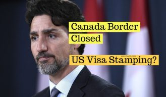 Canada closes border - US visa stamping affected
