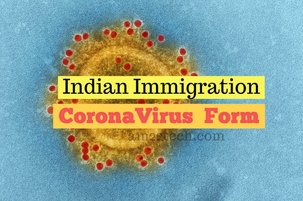 Coronavirus Indian immigration form for all passengers