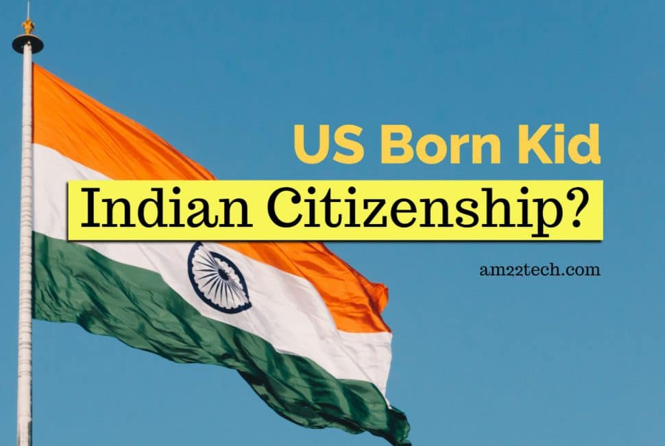 Indian citizenship for US born child