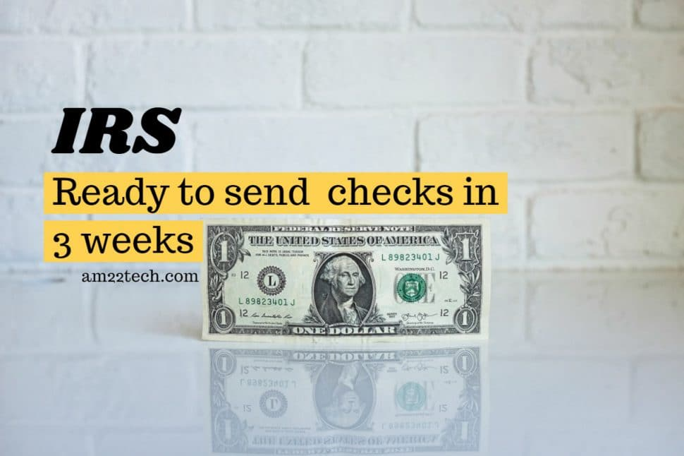 IRS ready to send stimulus checks