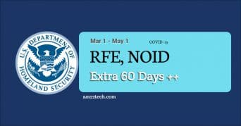 USCIS allows extra 60 days for RFE and NOID responses in Coronavirus