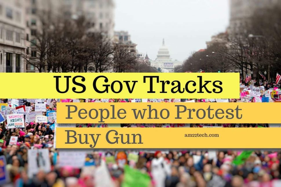 US government tracks people who protest