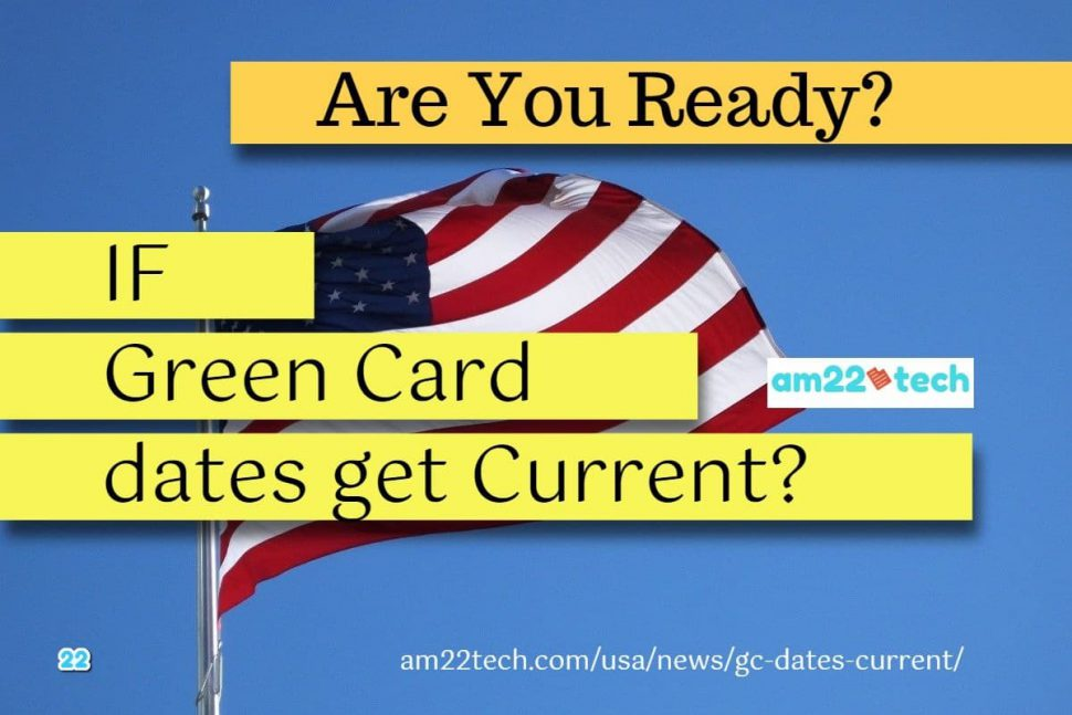 What if green card dates get current - are you ready to file i485?