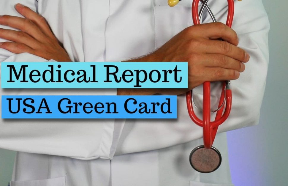 Medical test process for USA green card
